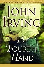 The Fourth Hand: A Novel (Ballantine Reader's Circle)