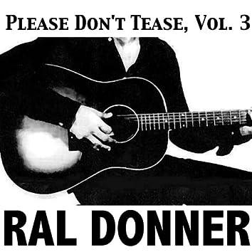 Please Don't Tease, Vol. 3