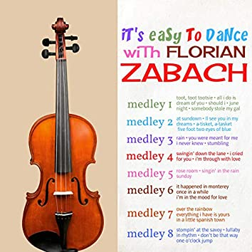 It's Easy to Dance with Florian Zabach