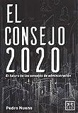 Consejo 2020: El Futuro de Los Consejos de Administración (acción empresarial)