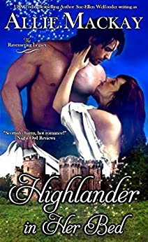 Highlander in Her Bed (The Ravenscraig Legacy Book 1) by [Allie Mackay, Sue-Ellen Welfonder]