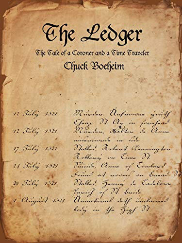 The Ledger: The Tale of a Coroner and a Time Traveler (English Edition)