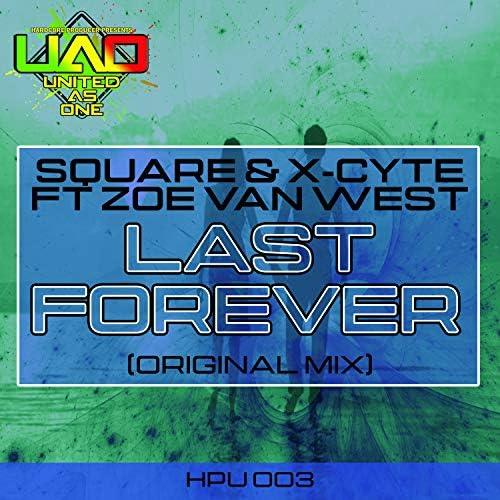 Square & X-Cyte feat. Zoe Van West
