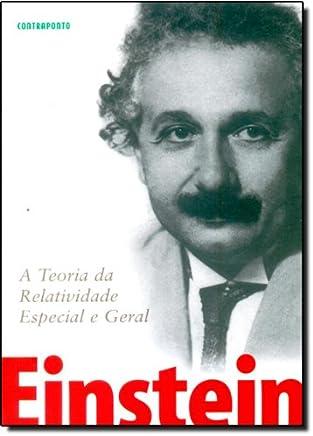 Teoria Da Relatividade Geral E Especial,a