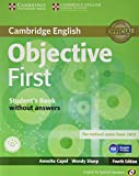 Objective First for Spanish Speakers Self-Study Pack (Student's Book without Answers, 100 Writing...