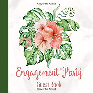Engagement Party Guest Book: Tropical Jungle Leaves Theme Decorations | Elegant Sign in Celebration Guestbook with Name, Address, Marriage Advice for the Couple, Well Wishes & Gift Log