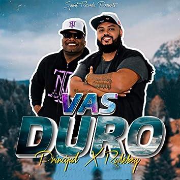 Vas Duro (feat. Principal)