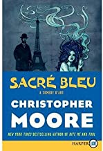 [ Sacre Bleu: A Comedy d'Art - Large Print [ SACRE BLEU: A COMEDY D'ART - LARGE PRINT ] By Moore, Christopher ( Author )Apr-03-2012 Paperback By Moore, Christopher ( Author ) Paperback 2012 ]