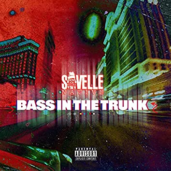 Bass in the Trunk (feat. J Blanco)