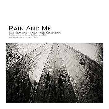 Rain And Me