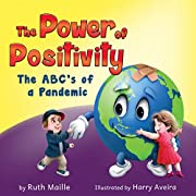 The Power of Positivity: The ABC's of a Pandemic