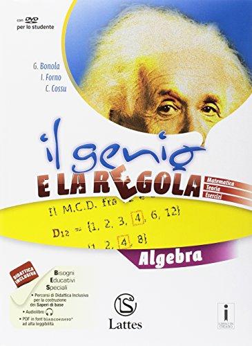 Il genio e la regola. Algebra. Per la Scuola media. Con e-book. Con espansione online. Con 2 libri: Mi preparo per interrogazione-Quaderno competenze: 3