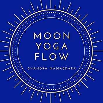 Moon Yoga Flow: Chandra Namaskara Easy and Really Slow New Age Music
