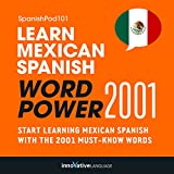 Learn Mexican Spanish - Word Power 2001: Intermediate Spanish #25
