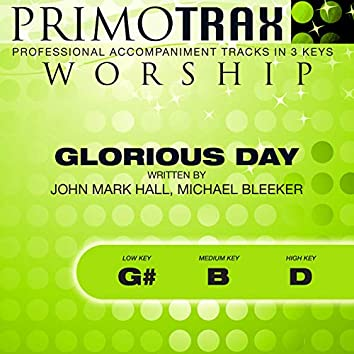 Glorious Day (Worship Primotrax) [Performance Tracks] - EP