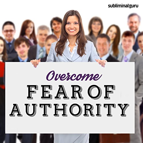 Overcome Fear of Authority cover art