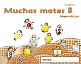 Muchas mates 8. Educación infantil (Educación Infantil Algaida. Matemáticas) - 9788498775839