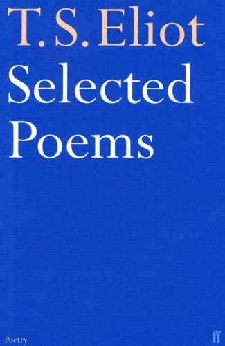 Selected Poems of T. S. Eliot (Faber Poetry) (English Edition)