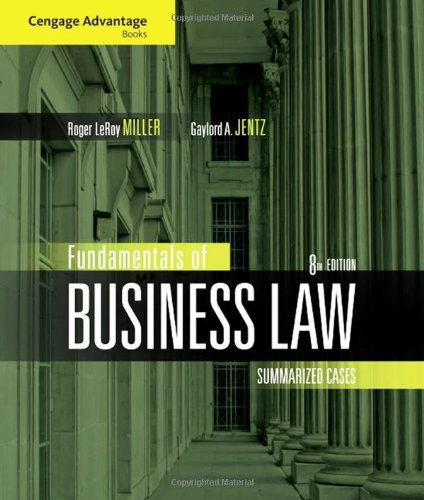 Fundamentals of Business Law: Summarized Cases (Cengage...