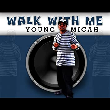 Walk With Me
