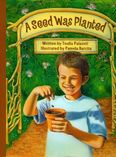 A Seed Was Planted by Toulla Palazeti (2009-09-15)