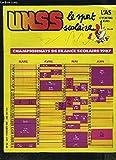 UNSS, le sport scolaire - N°43 - FEVRIER 1987 : CHAMPIONNATS DE FRANCE SCOLAIRE 1987 + TOUR DE FRANCE DES A.S. : BORDEAUX + JEUNES ARBITRES UNSS + RUGBY POITIERS + POSTER ATHLETISME : SAUT EN HAUTEUR.