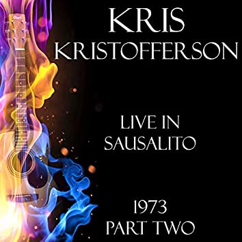 Live in Sausalito 1973 Part Two (Live)