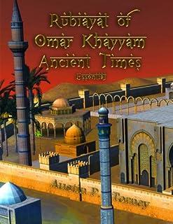 Rubaiyat of Omar Khayyam Ancient Times Essential