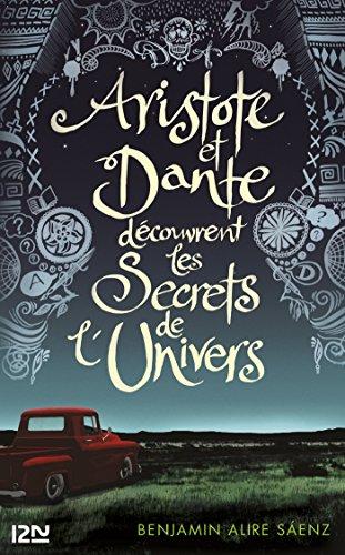 Aristote et Dante découvrent les secrets de l'univers eBook: SAENZ,  Benjamin ALIRE, ZILBERAIT, Hélène: Amazon.fr