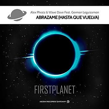 Abrazame (feat. German Leguizamon) [Hasta Que Vuelva]