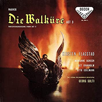 Wagner: Die Walküre (Act III) – Excerpts (Opera Gala – Volume 16)