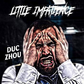 Little Impatience