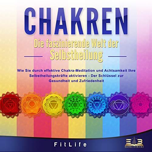 Chakren - Die faszinierende Welt der Selbstheilung Titelbild