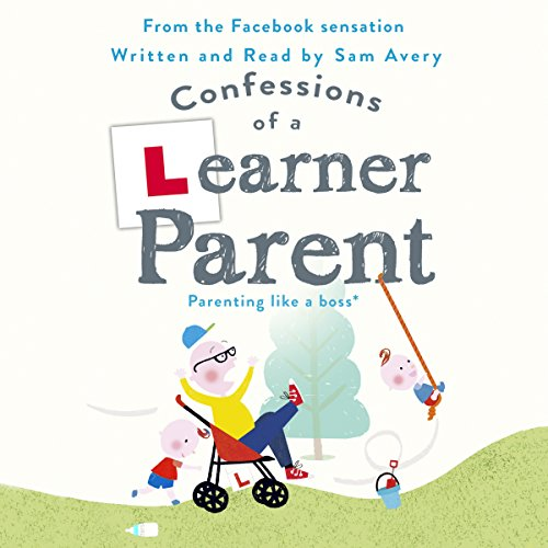 Confessions of a Learner Parent audiobook cover art