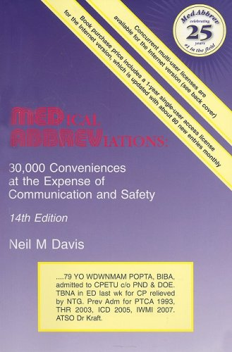 Medical Abbreviations: 30,000 Conveniences at the Expense O Communication and Safety