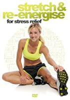Stretch & Re-Energise for Stress Relief [DVD]