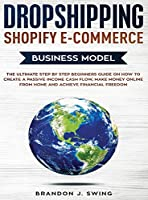 Dropshipping Shopify E-Commerce Business Model