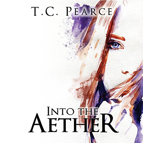 Into the Aether: Part One and Two cover art