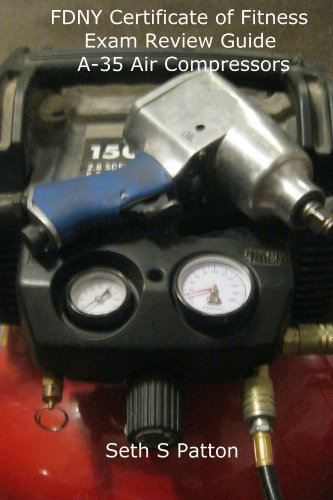 FDNY Certificate of Fitness Exam Review Guide A-35 Air Compressors
