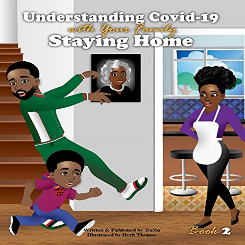 Understanding Covid-19 with Your Family Audiobook By ZuZu Ismail cover art