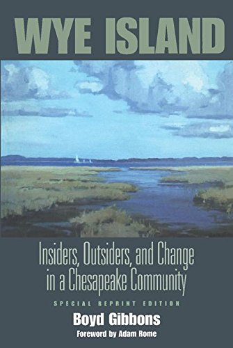 Wye Island: Insiders, Outsiders, and Change in a...