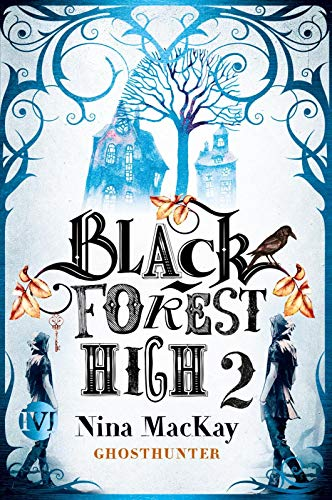 Black Forest High 2: Ghosthunter