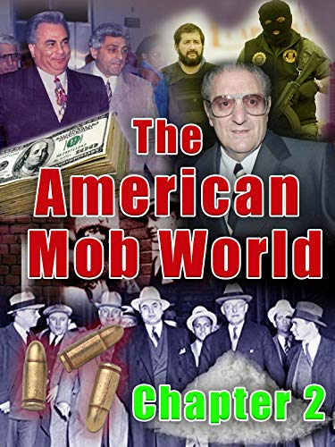 The American Mob World: Chapter 2
