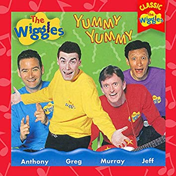 Yummy Yummy (Classic Wiggles)