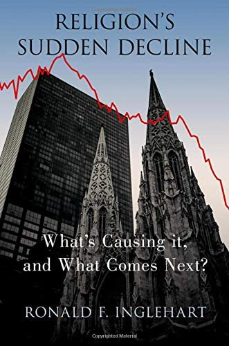 Religion s Sudden Decline What s Causing it and What Comes Next product image
