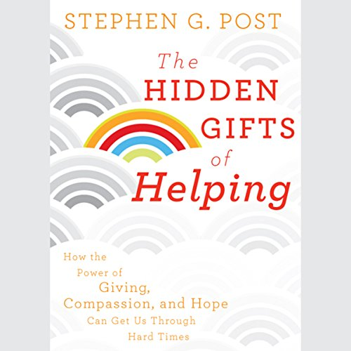 The Hidden Gifts of Helping audiobook cover art