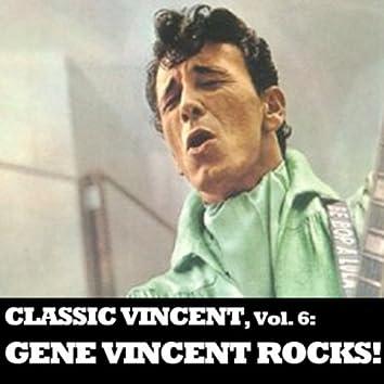 Classic Vincent, Vol. 6: Gene Vincent Rocks!