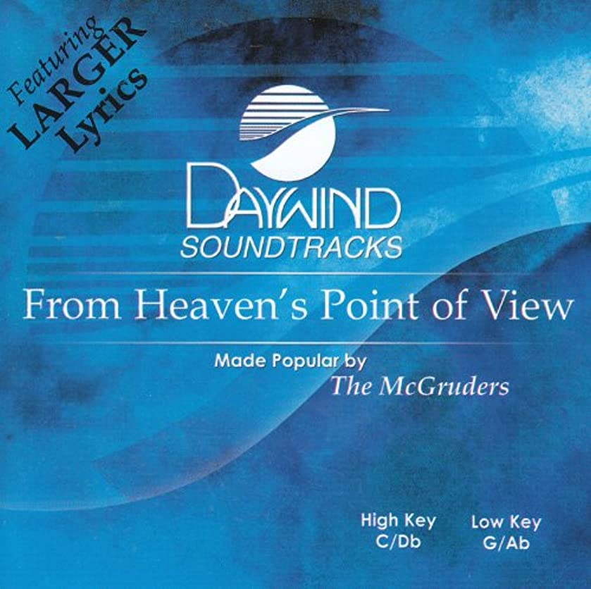 From Heaven's Point Of View Accompaniment/Performance Track