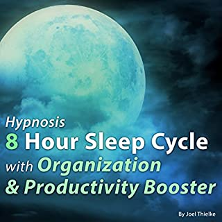 Hypnosis 8 Hour Sleep Cycle with Organization & Productivity Booster cover art