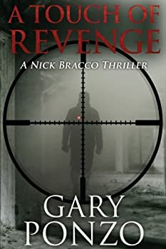 A Touch of Revenge - Book #2 of the Nick Bracco Thriller